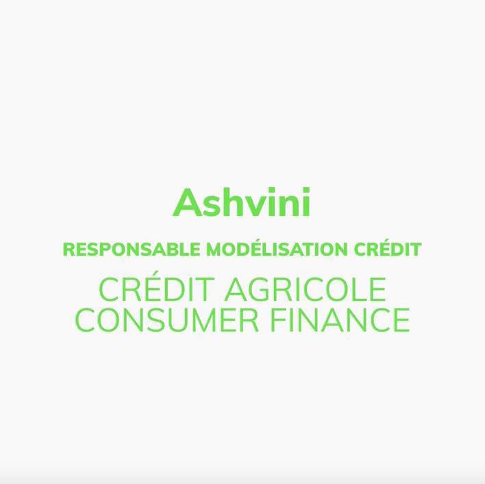 Ashvini, Responsable modélisation crédit