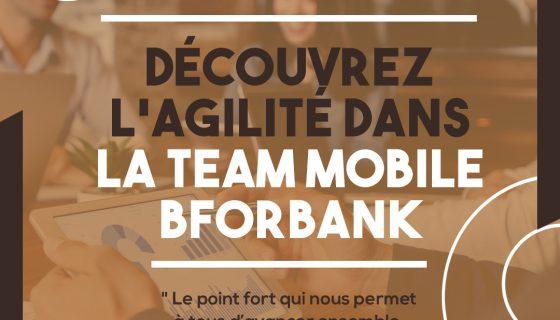 L'agilité dans la team Mobile BforBank